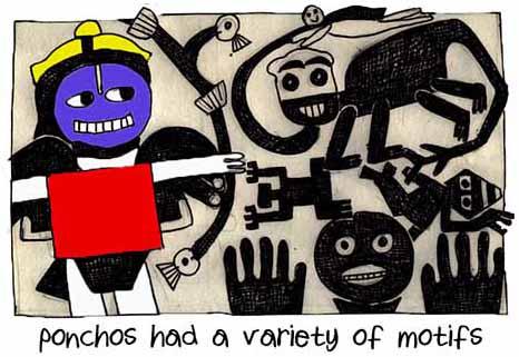 Ponchos Had A Variety Of Motifs