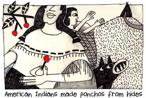 American Indians Made Ponchos From Hides