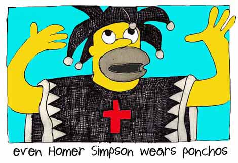 Even Homer Simpson Wears Ponchos